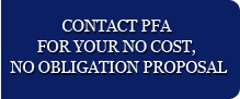 Contact PFA for your nost, no obligation proposal